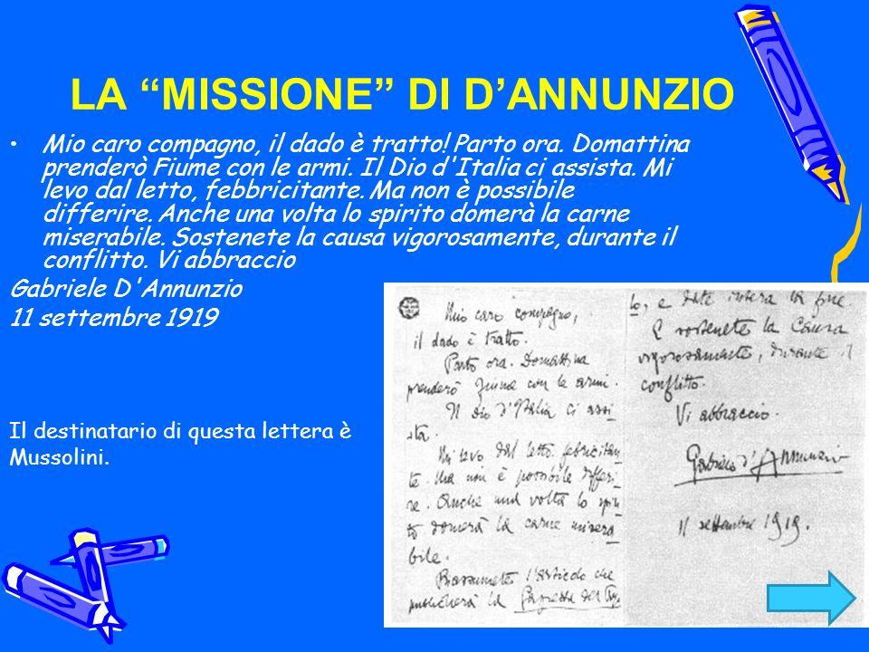 LA MISSIONE DI D'ANNUNZIO