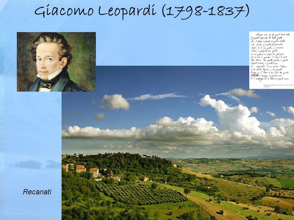 Giacomo Leopardi (1798-1837) Recanati