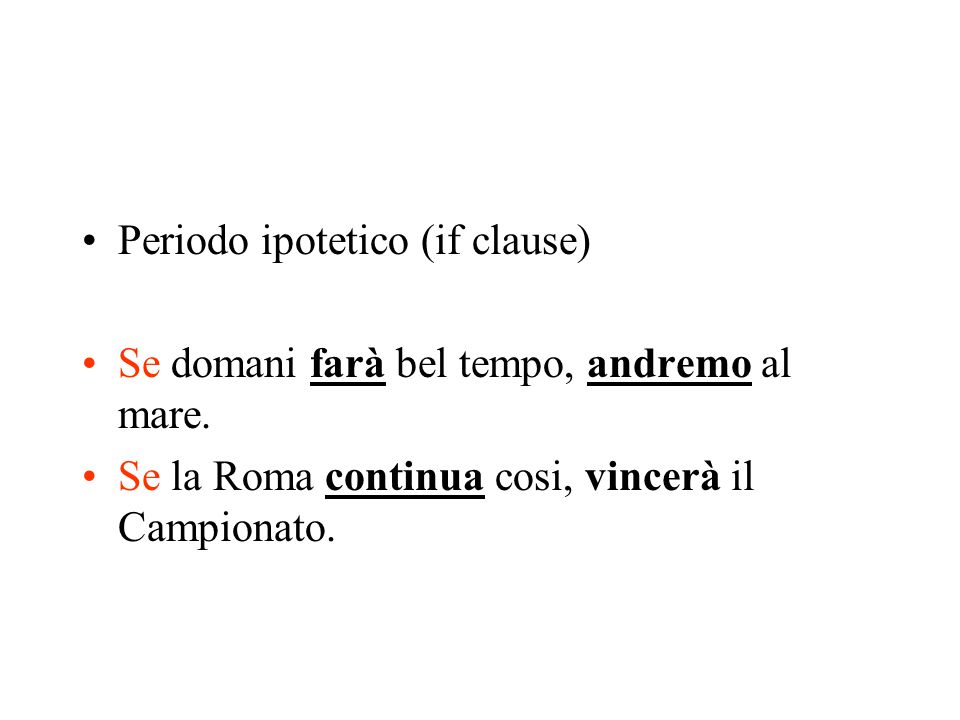 Periodo ipotetico (if clause)