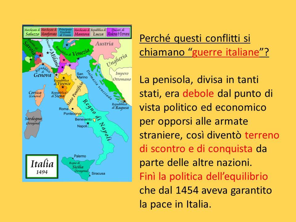 Perché questi conflitti si chiamano guerre italiane