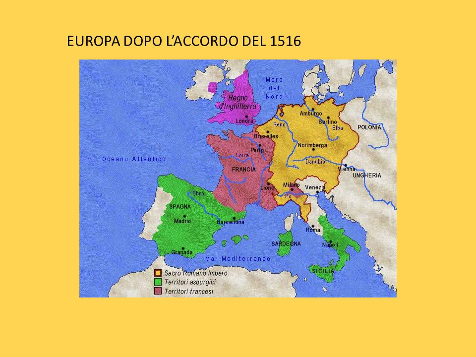 EUROPA DOPO L'ACCORDO DEL 1516