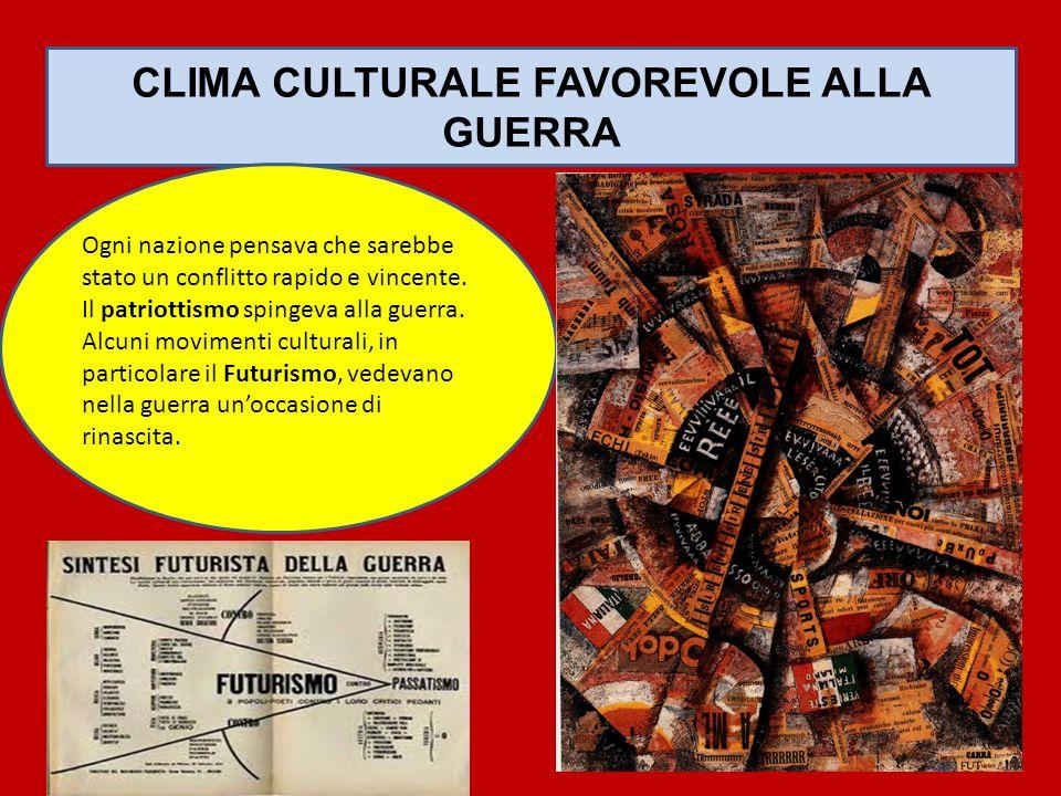 CLIMA CULTURALE FAVOREVOLE ALLA GUERRA