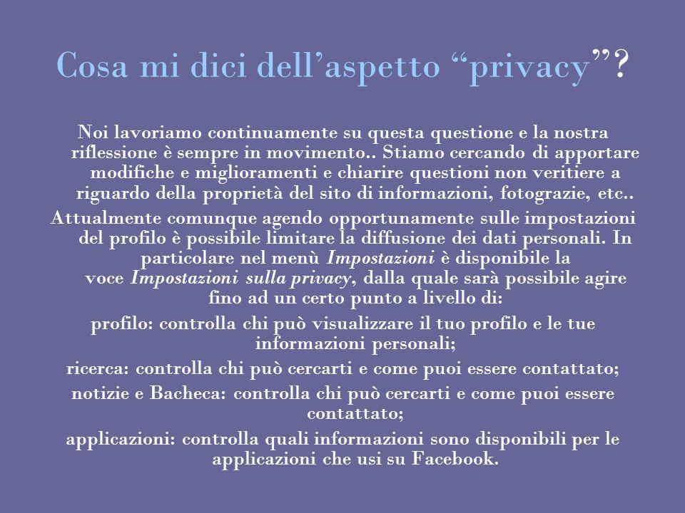 Cosa mi dici dell'aspetto privacy