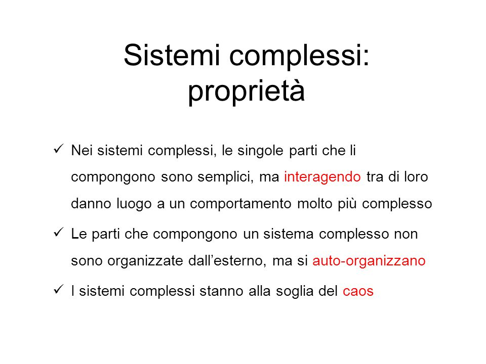 Sistemi complessi: proprietà