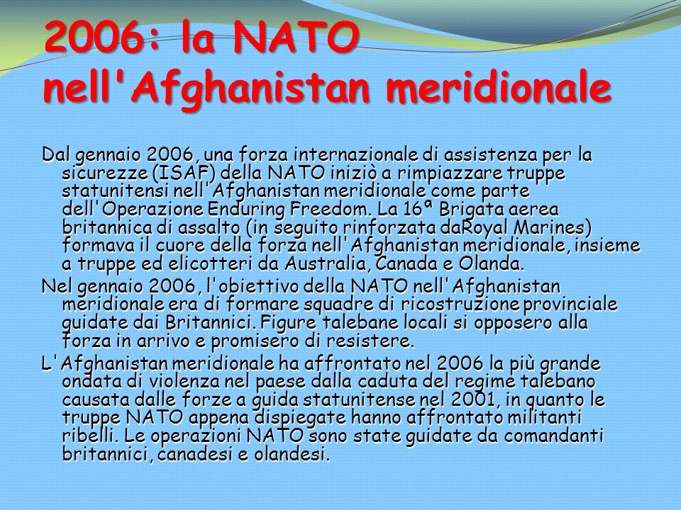 2006: la NATO nell Afghanistan meridionale