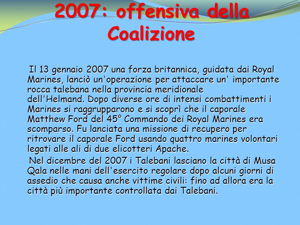 2007: offensiva della Coalizione