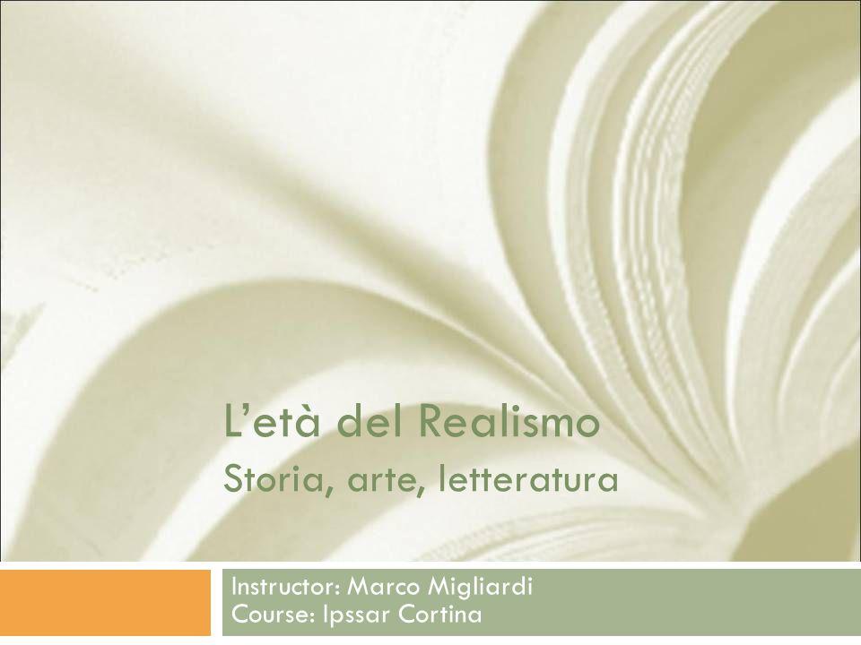 L'età del Realismo Storia, arte, letteratura