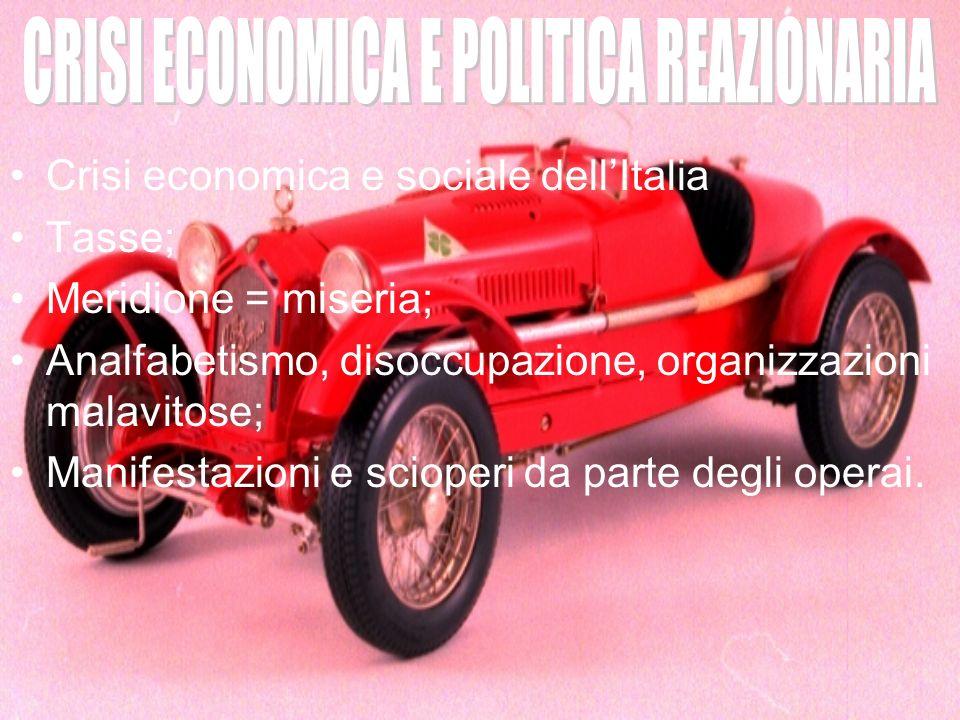 CRISI ECONOMICA E POLITICA REAZIONARIA