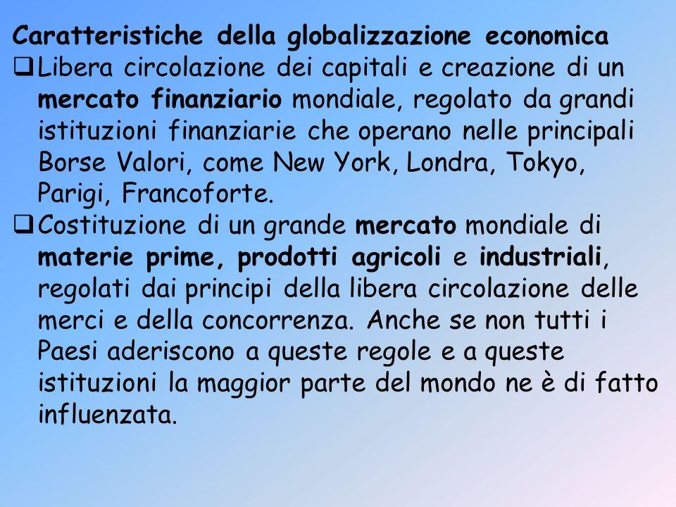 Caratteristiche della globalizzazione economica