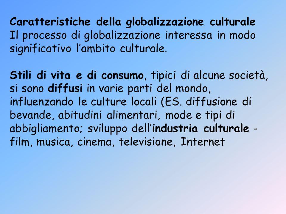Caratteristiche della globalizzazione culturale