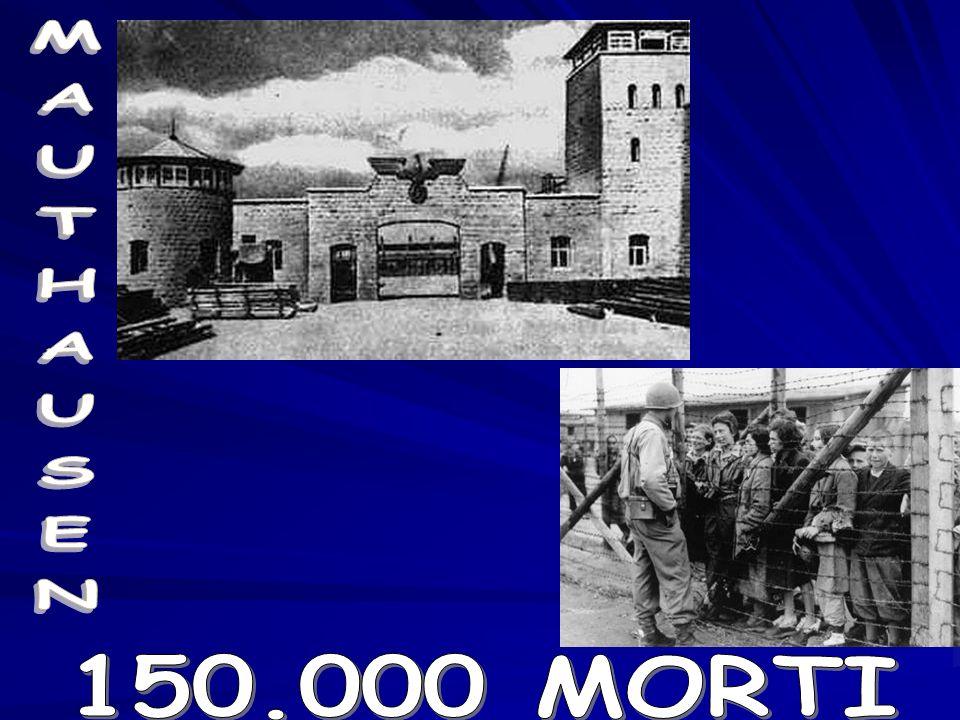 MAUTHAUSEN 150.000 MORTI