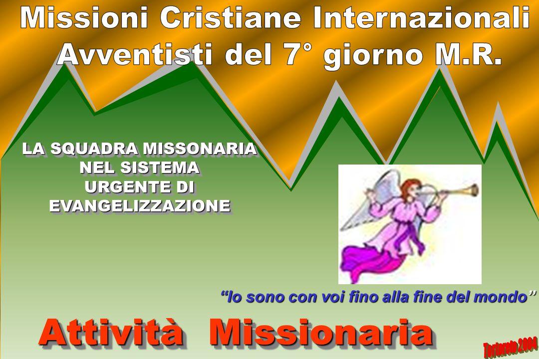 Attività Missionaria Missioni Cristiane Internazionali