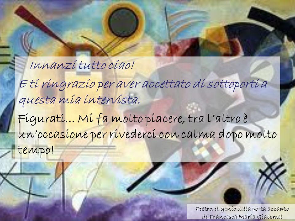 Pietro, il genio della porta accanto di Francesca Maria Giacomel