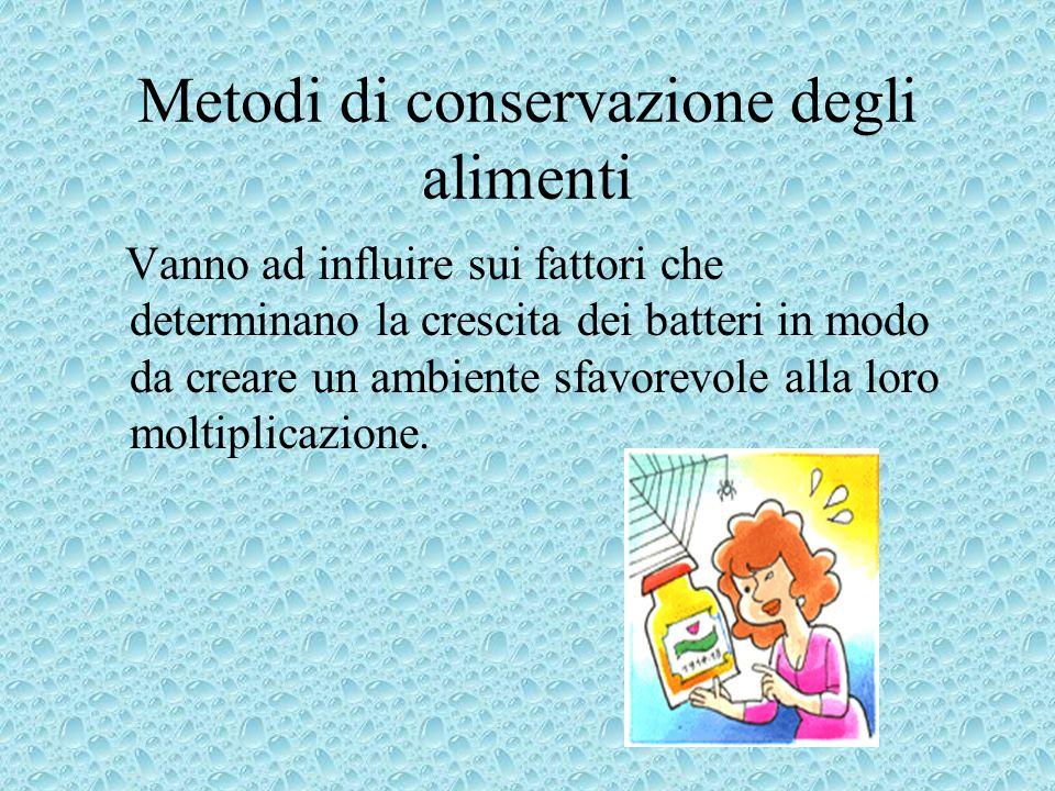 Metodi di conservazione degli alimenti