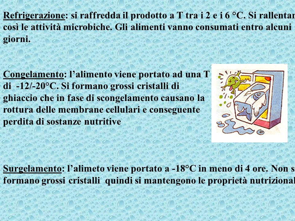 Refrigerazione: si raffredda il prodotto a T tra i 2 e i 6 °C