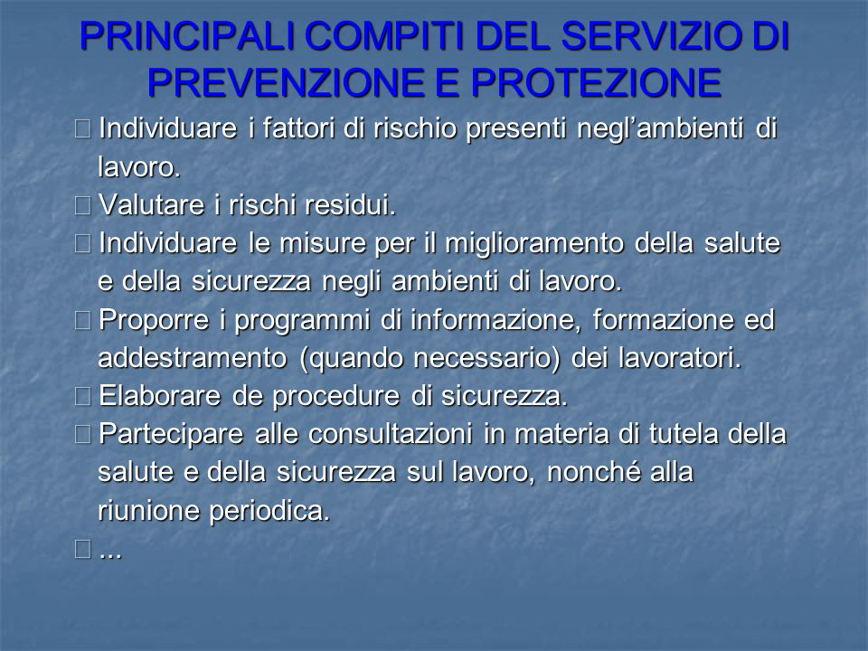 PRINCIPALI COMPITI DEL SERVIZIO DI PREVENZIONE E PROTEZIONE