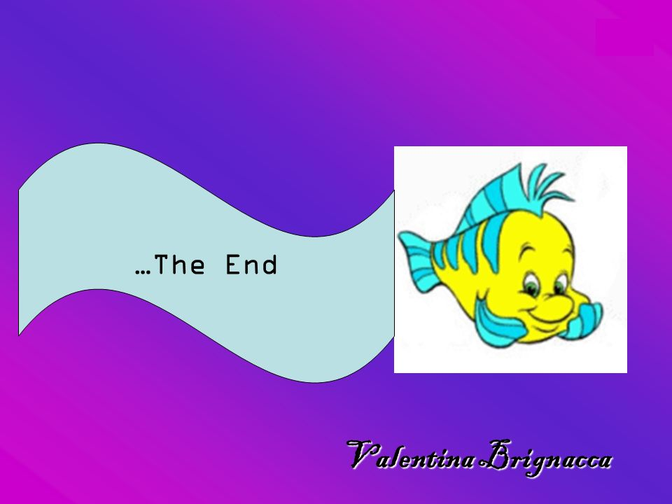 …The End Valentina Brignacca