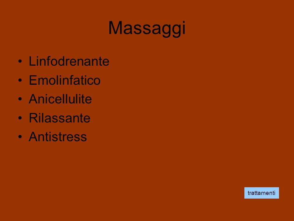 Massaggi Linfodrenante Emolinfatico Anicellulite Rilassante Antistress