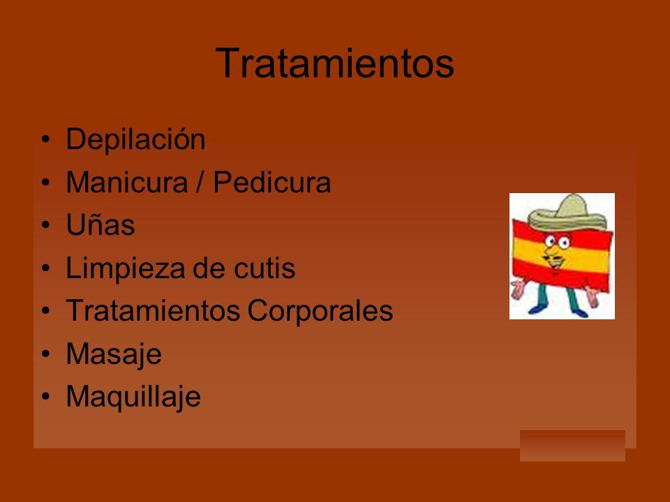 Tratamientos Depilación Manicura / Pedicura Uñas Limpieza de cutis