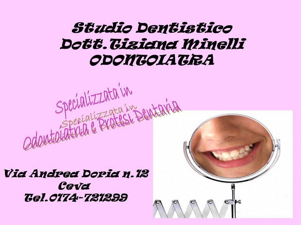 Studio Dentistico Dott.Tiziana Minelli ODONTOIATRA