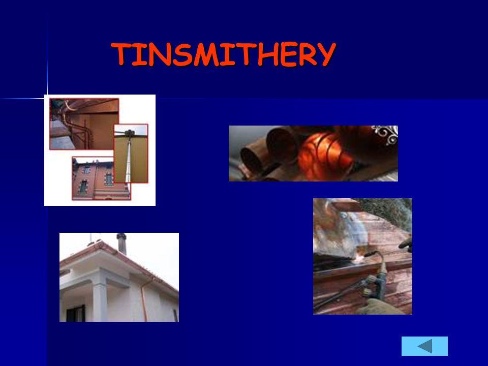 TINSMITHERY