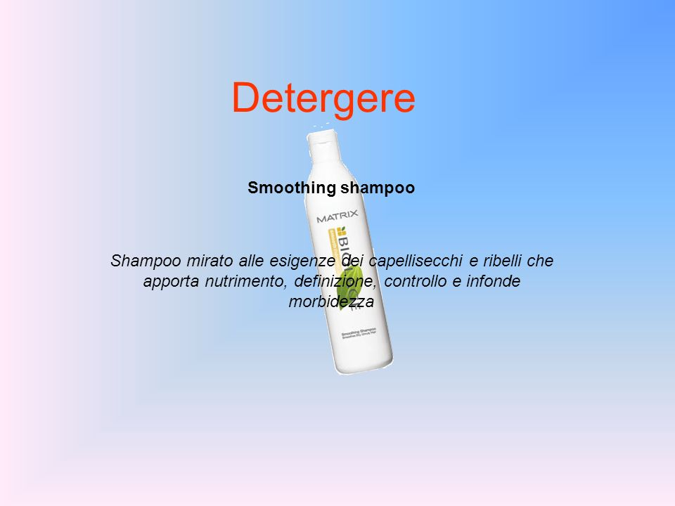 Detergere Smoothing shampoo