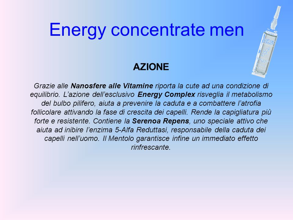 Energy concentrate men