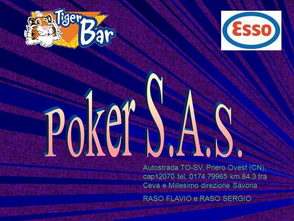 Poker S.A.S. Autostrada TO-SV, Priero Ovest (CN), cap12070 tel. 0174.79965 km.84.3 tra Ceva e Millesimo direzione Savona.