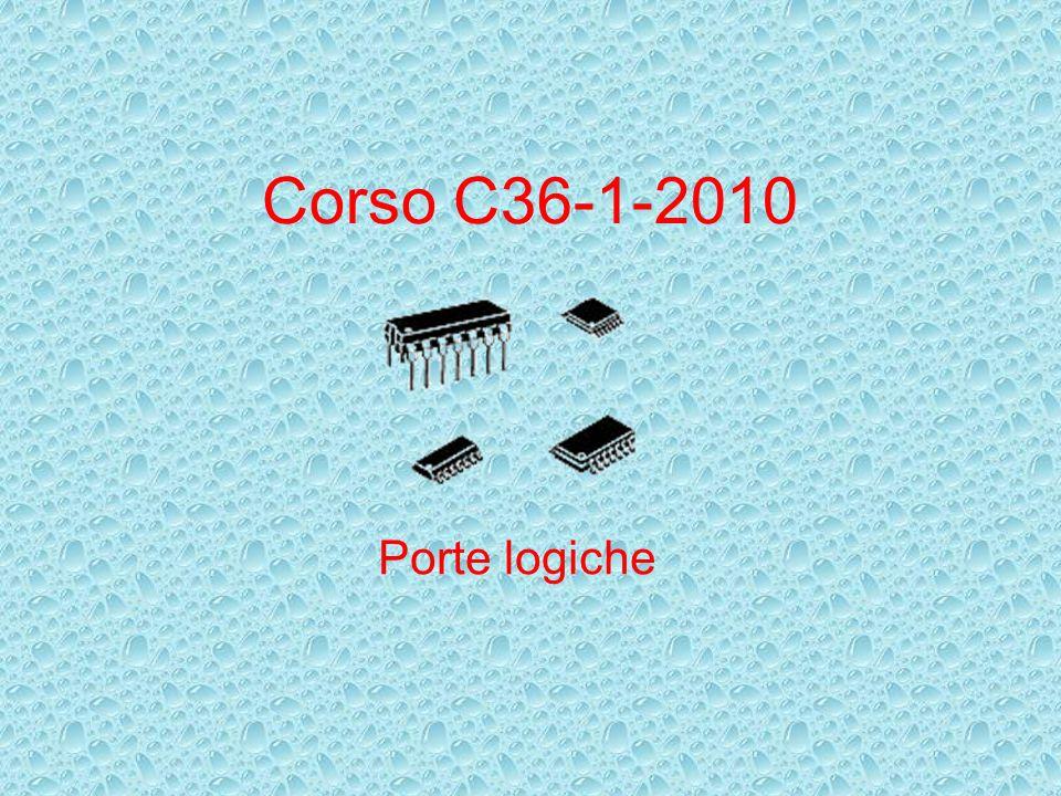 Corso C36-1-2010 Porte logiche