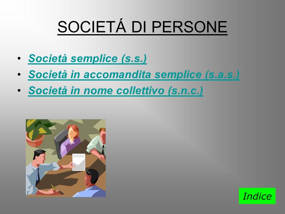 SOCIETÁ DI PERSONE Società semplice (s.s.)