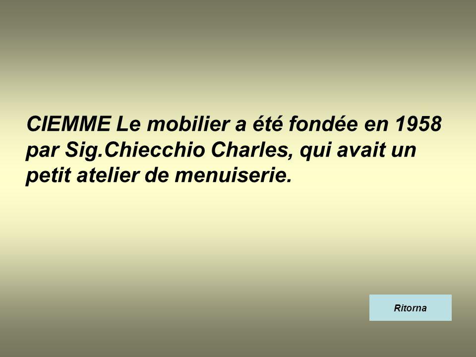 CIEMME Le mobilier a été fondée en 1958 par Sig