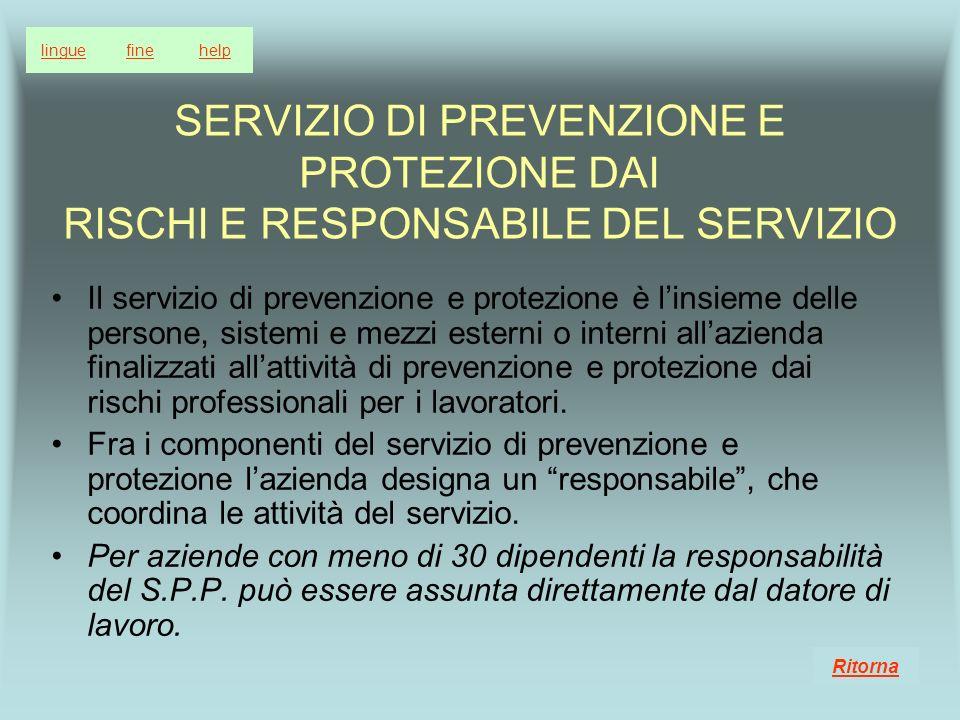 lingue fine. help. SERVIZIO DI PREVENZIONE E PROTEZIONE DAI RISCHI E RESPONSABILE DEL SERVIZIO.