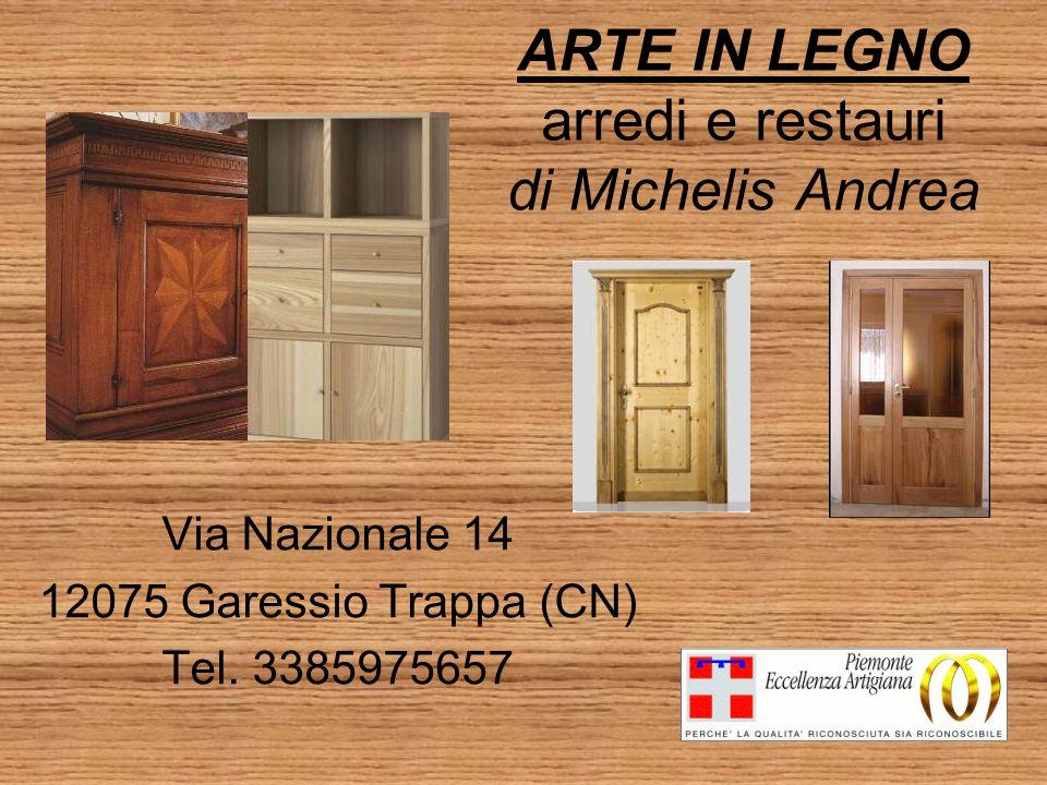 ARTE IN LEGNO arredi e restauri di Michelis Andrea