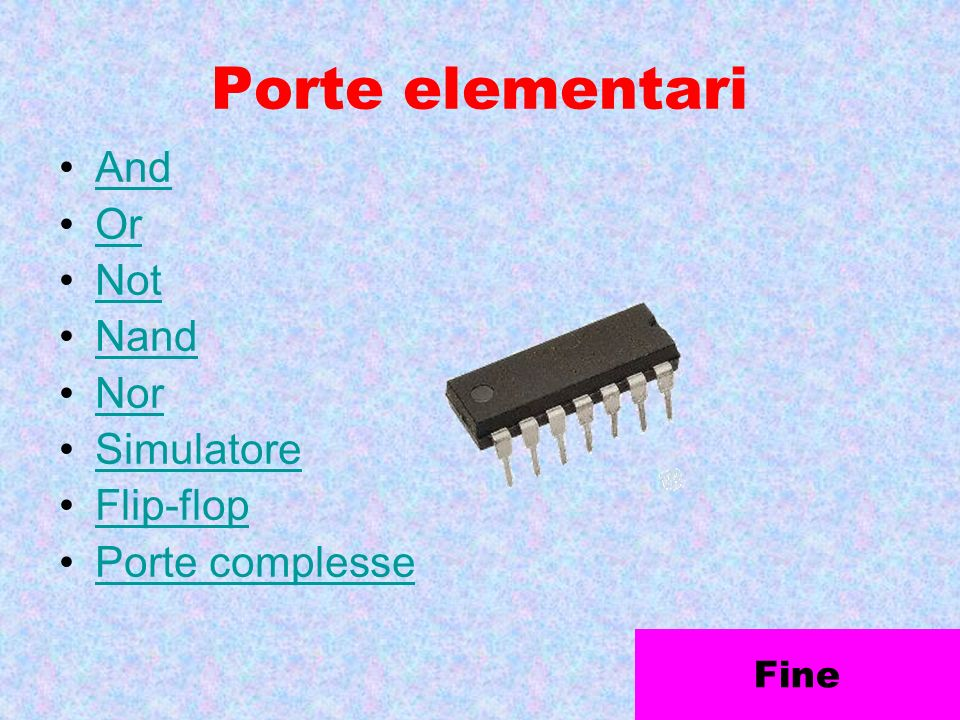 Porte elementari And Or Not Nand Nor Simulatore Flip-flop