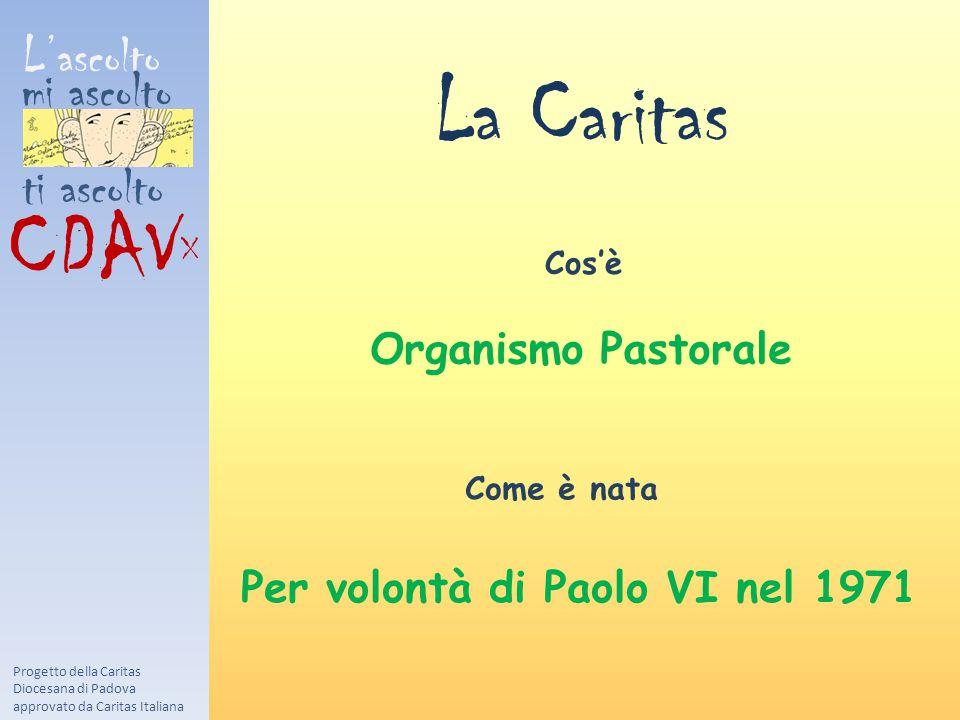 La Caritas CDAVX L'ascolto mi ascolto ti ascolto Organismo Pastorale