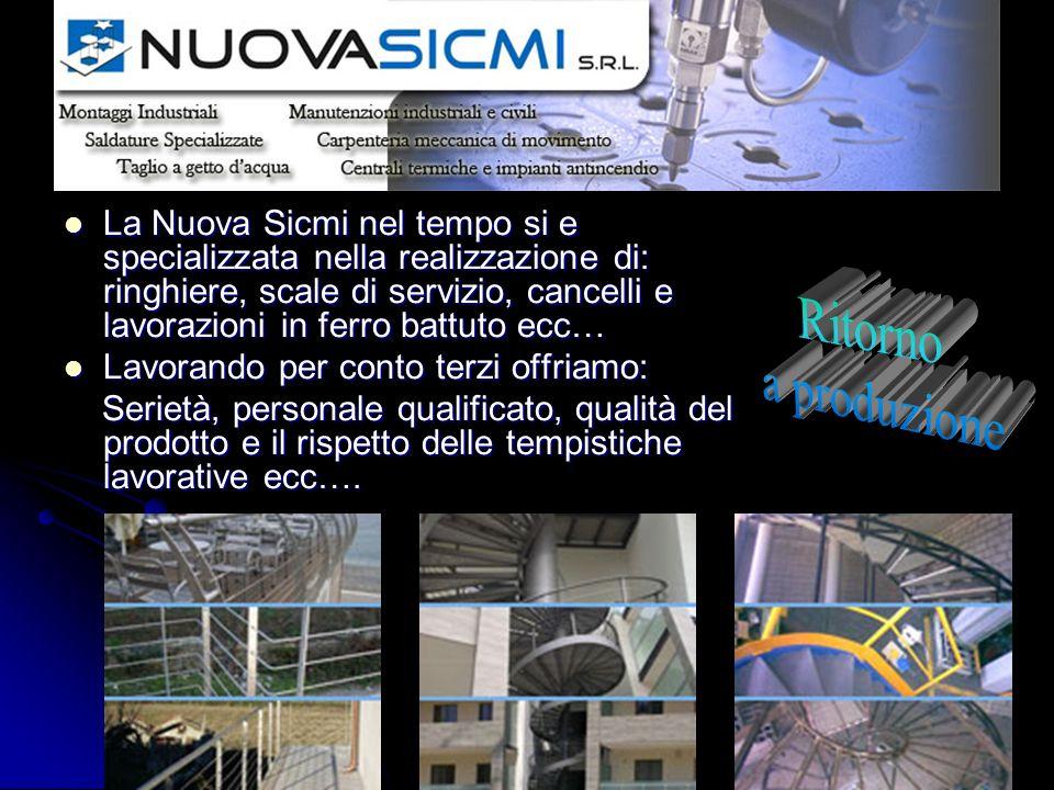 La Nuova Sicmi nel tempo si e specializzata nella realizzazione di: ringhiere, scale di servizio, cancelli e lavorazioni in ferro battuto ecc…