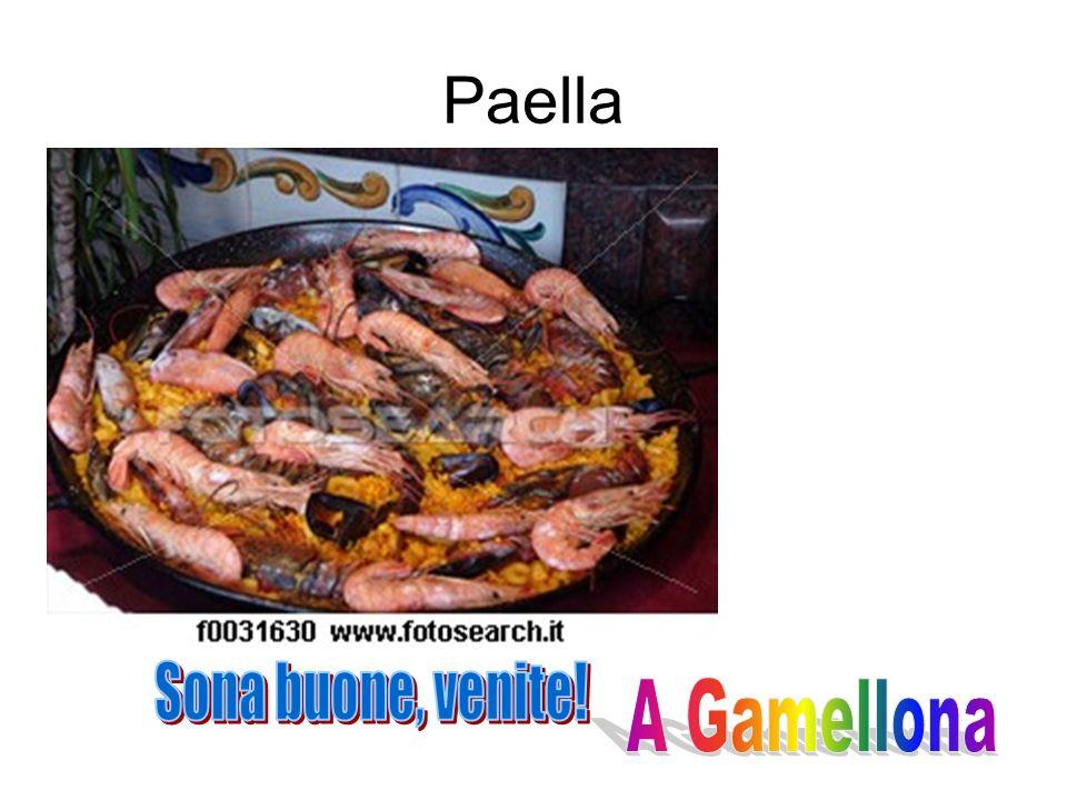Paella Sona buone, venite! A Gamellona
