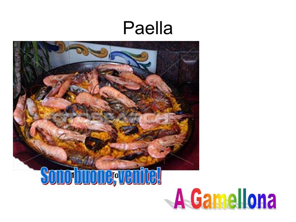Paella Sono buone, venite! A Gamellona