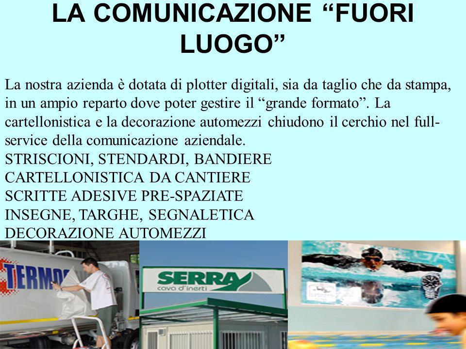 LA COMUNICAZIONE FUORI LUOGO
