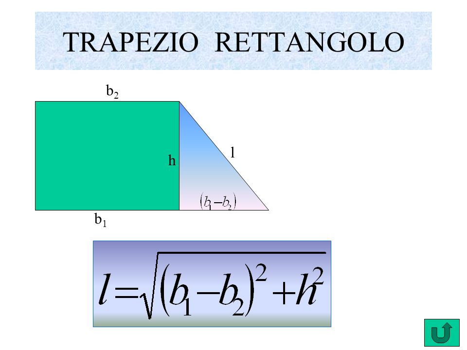 TRAPEZIO RETTANGOLO b2 l h b1