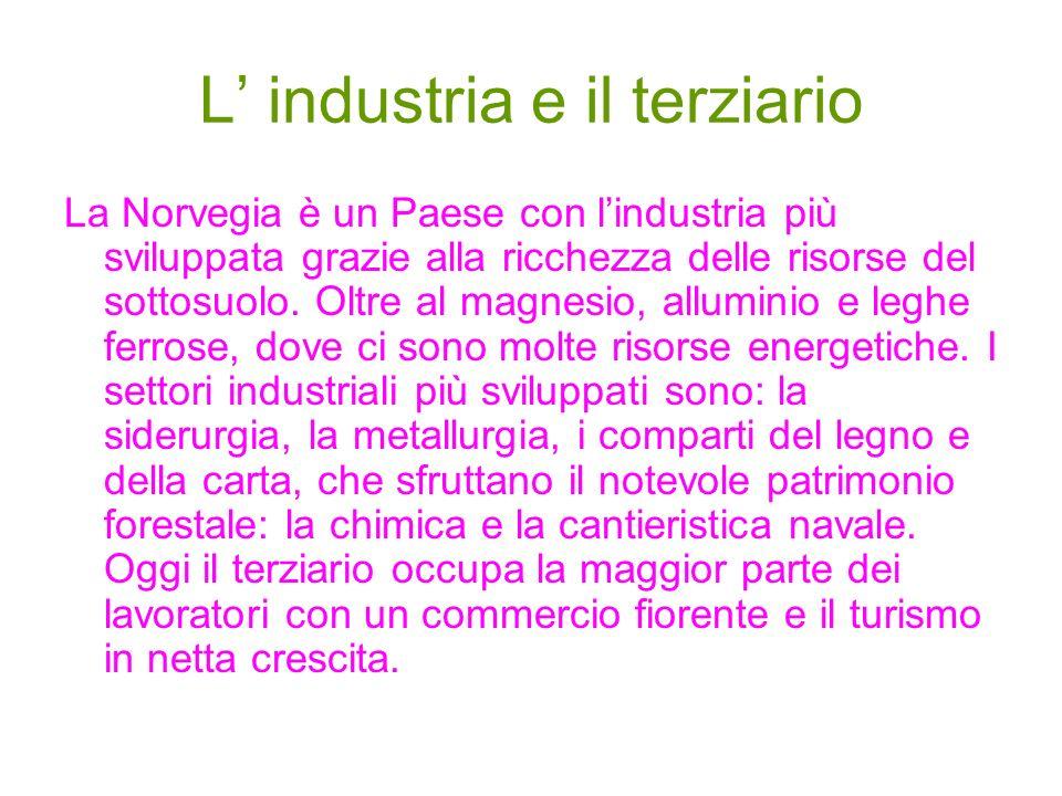 L' industria e il terziario
