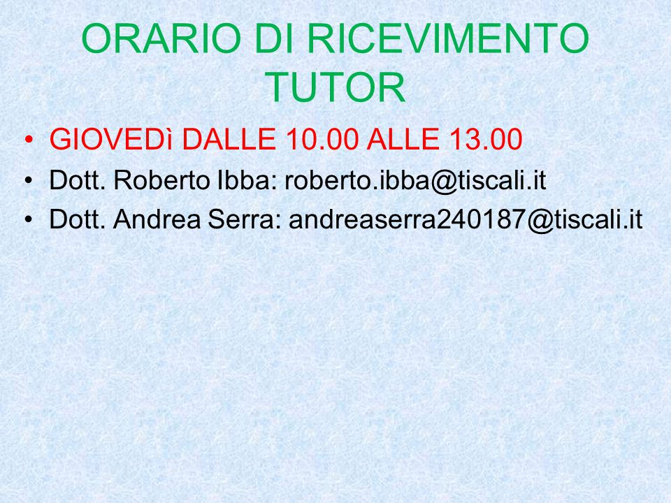 ORARIO DI RICEVIMENTO TUTOR