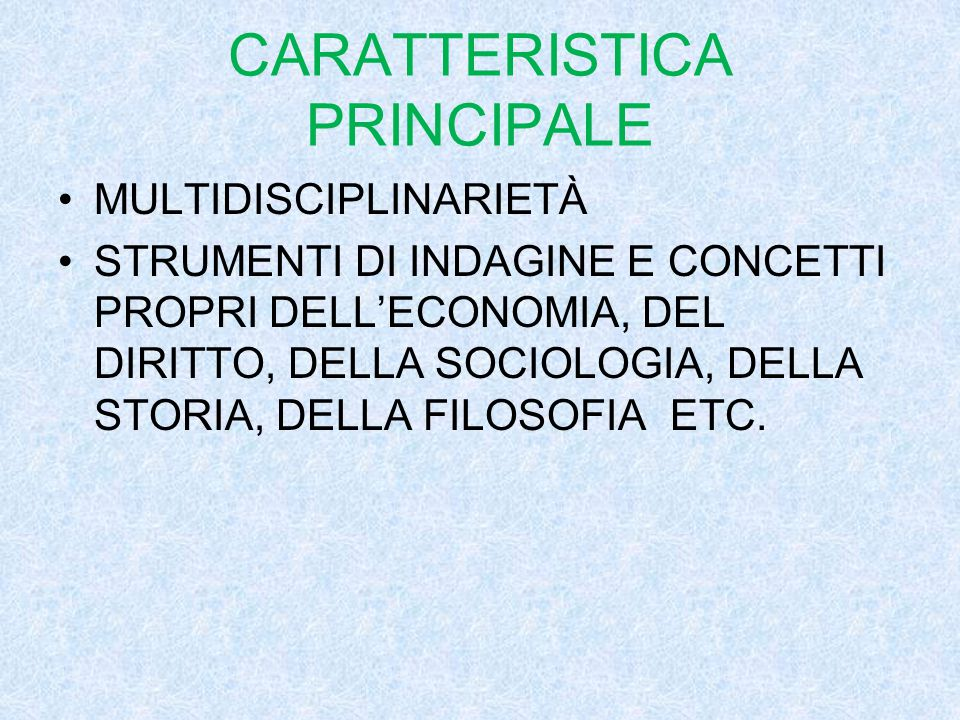 CARATTERISTICA PRINCIPALE