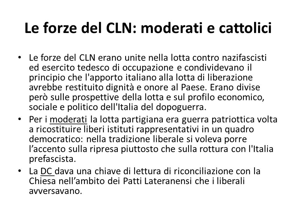 Le forze del CLN: moderati e cattolici