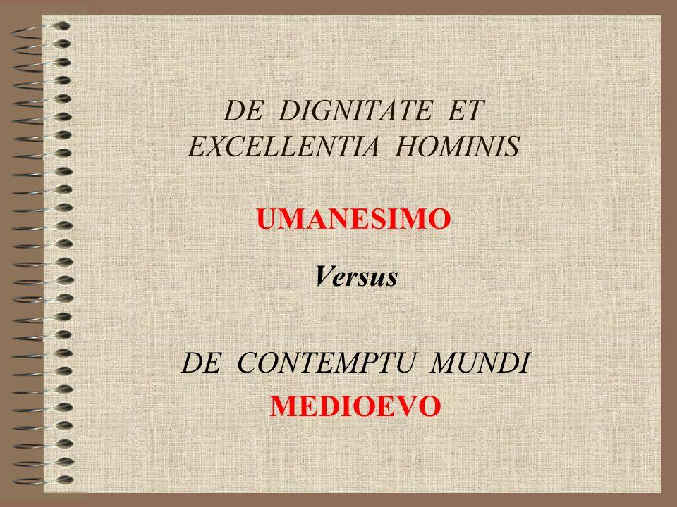 DE DIGNITATE ET EXCELLENTIA HOMINIS UMANESIMO