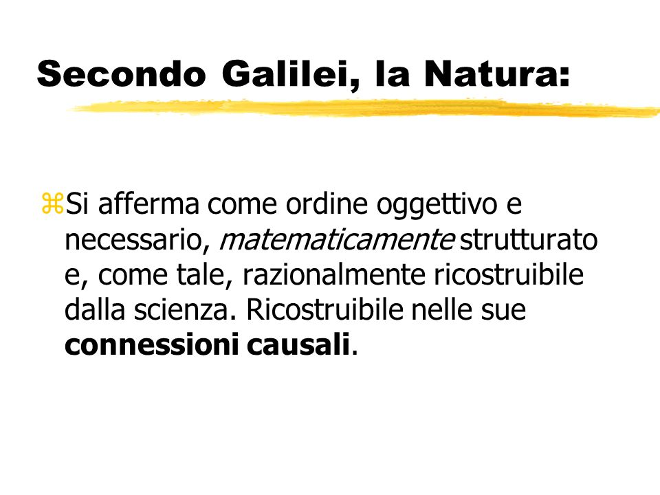 Secondo Galilei, la Natura: