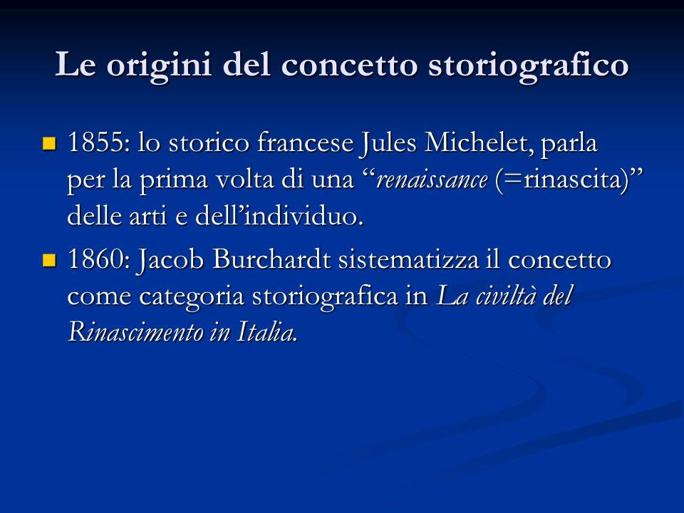 Le origini del concetto storiografico