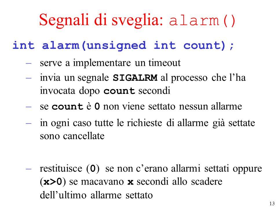 Segnali di sveglia: alarm()