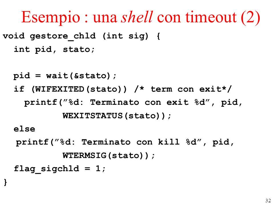 Esempio : una shell con timeout (2)