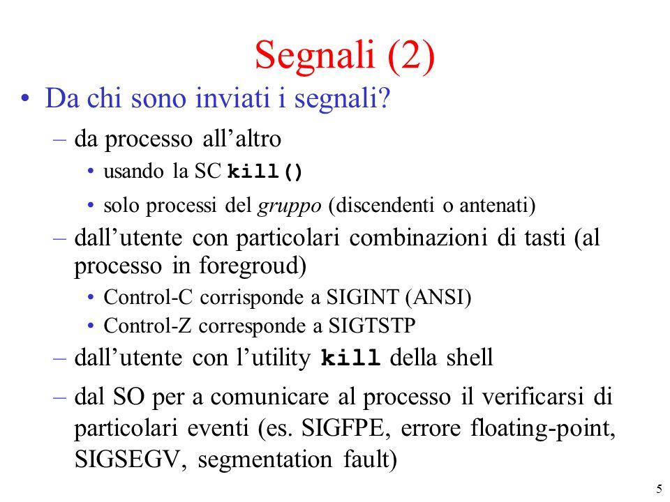 Segnali (2) Da chi sono inviati i segnali da processo all'altro